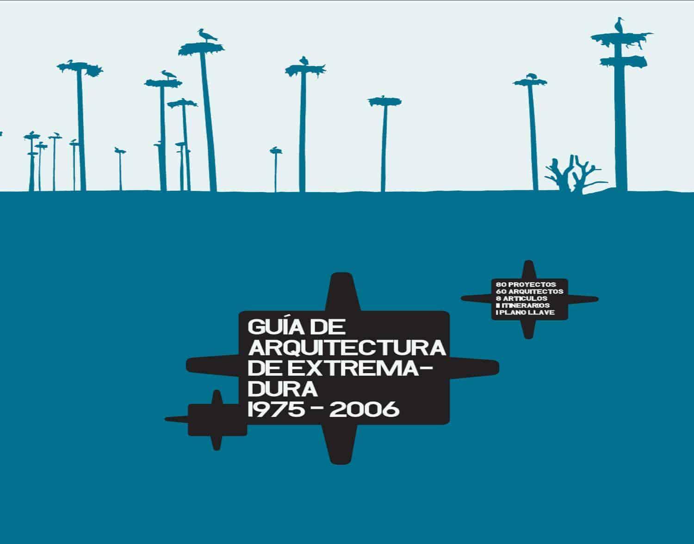obra publicada - Guia de Arquitectura Extremadura LANDINEZ+REY arquitectos